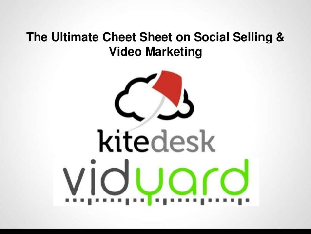 The Ultimate Cheet Sheet on Social Selling & Video Marketing