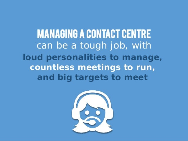 The Ultimate Contact Centre Management Survival Guide Slide 2