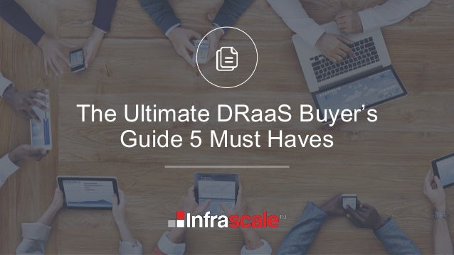 The Ultimate DRaaS Buyer's Guide 5 Must Haves
