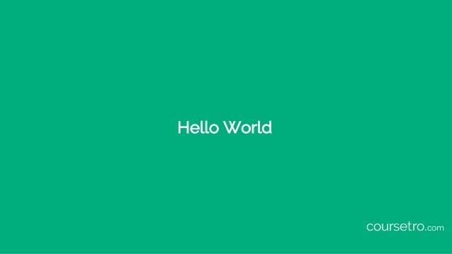 Hello World coursetro.com