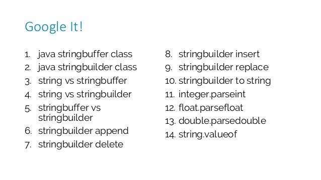 1. java stringbuffer class 2. java stringbuilder class 3. string vs stringbuffer 4. string vs stringbuilder 5. stringbuffe...