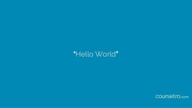 """""""Hello World"""" coursetro.com"""