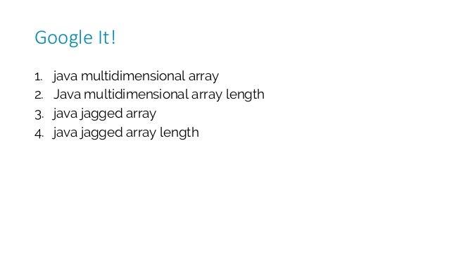 1. java multidimensional array 2. Java multidimensional array length 3. java jagged array 4. java jagged array length Goog...
