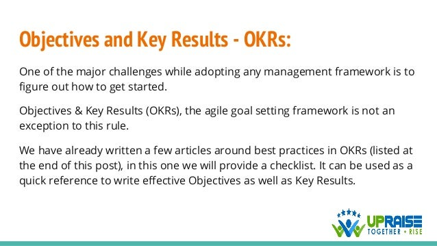 Objectives and Key Results - OKRs: One of the major challenges while adopting any management framework is to figure out ho...