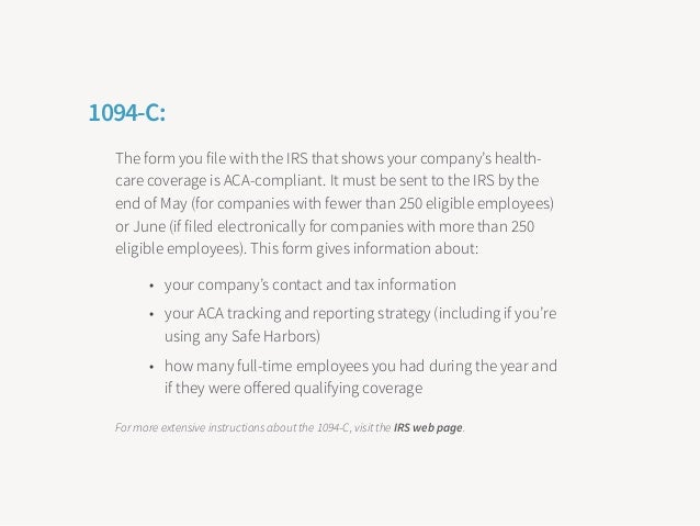 1095-C: the form you need to provide all full-time employees by January 31, 2016. You also must send these 1095-Cs to the ...