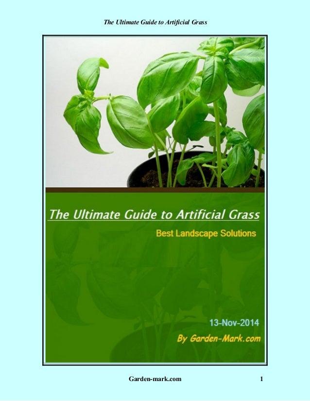 The Ultimate Guide to Artificial Grass  Garden-mark.com 1