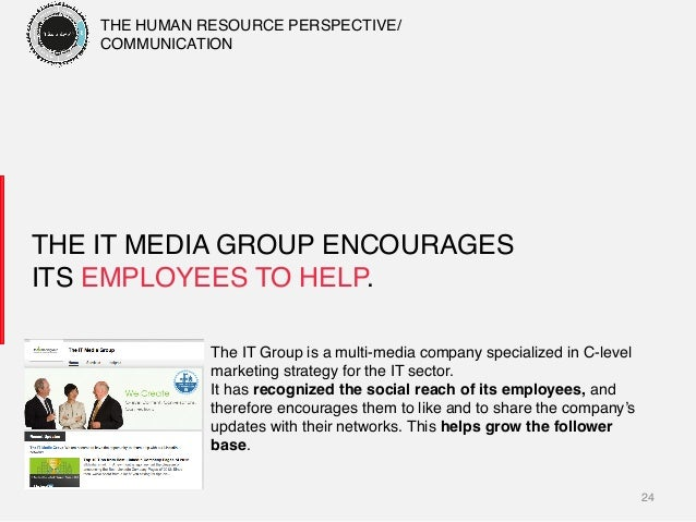 24! THE IT MEDIA GROUP ENCOURAGES ITS EMPLOYEES TO HELP.! The IT Group is a multi-media company specialized in C-level mar...