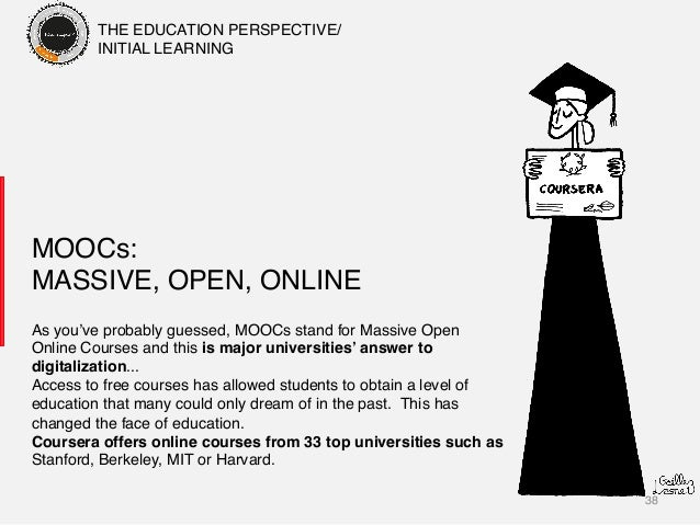 38! MOOCs: