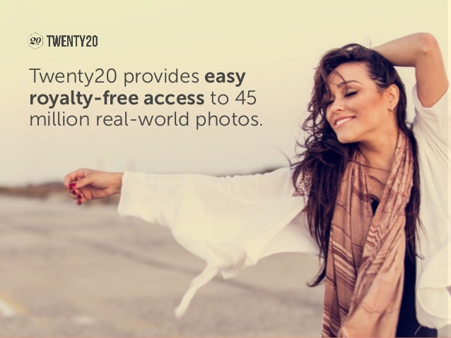 Twenty20 provides easy royalty-free access to 45 million real-world photos.