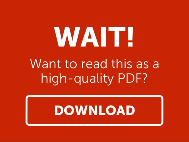 WAIT! Want to read this as a high-quality PDF? DOWNLOAD