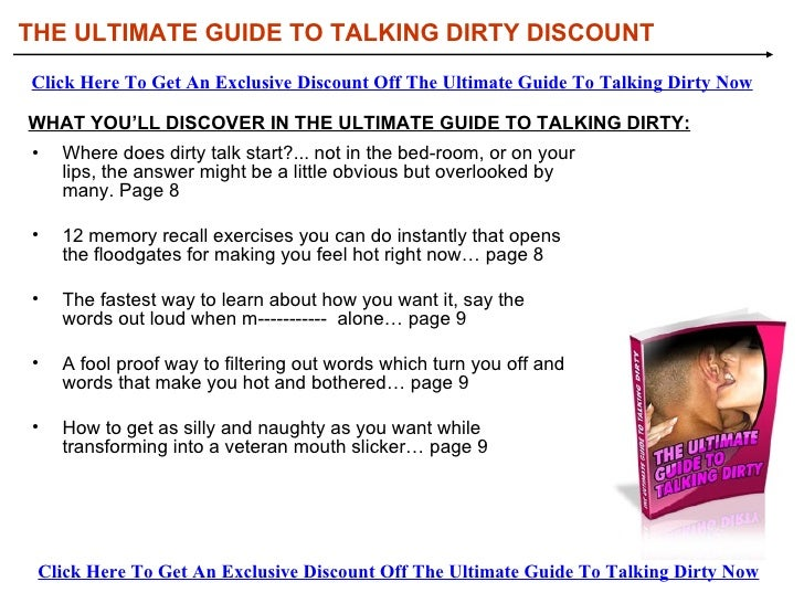 Talking Dirty Now  4. The Ultimate Guide To Talking Dirty Discount