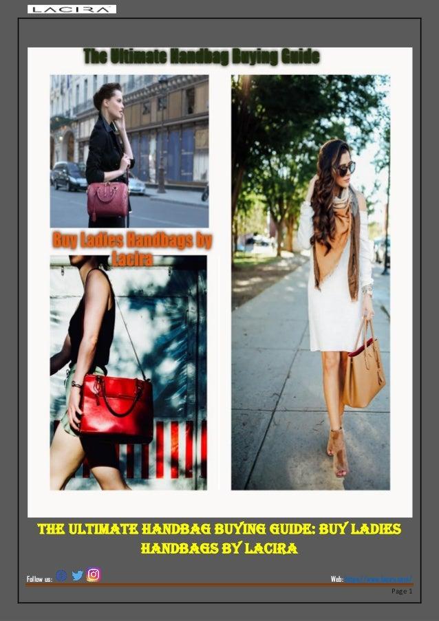 85689e44926 The ultimate handbag buying guide buy ladies handbags by lacira pdf