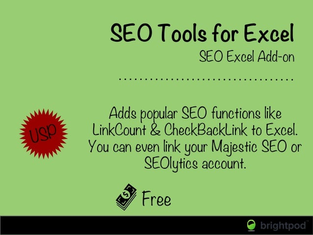 SEO Tools for Excel Free SEO Excel Add-on Adds popular SEO functions like LinkCount & CheckBackLink to Excel. You can even...