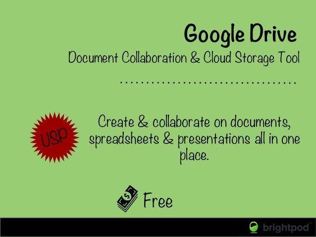 Google Drive Free Document Collaboration & Cloud Storage Tool USP Create & collaborate on documents, spreadsheets & presen...