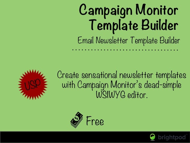 Campaign Monitor Template Builder Free Email Newsletter Template Builder   USP Create sensational newsletter templates wit...