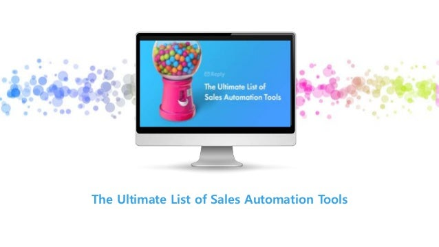 Insert Your Image The Ultimate List of Sales Automation Tools