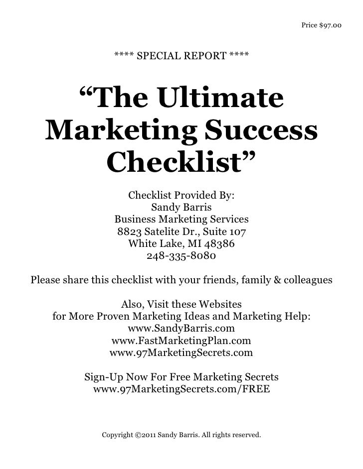 "Price $97.00                  **** SPECIAL REPORT ****    ""The Ultimate   Marketing Success      Checklist""               ..."