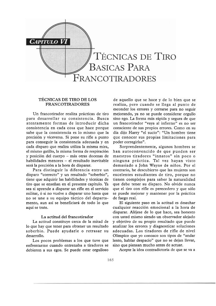 TÉCNICAS DE TIRO DE LOS                      de aquello que se hace y de lo bien que se         FRANCOTIRADORES           ...