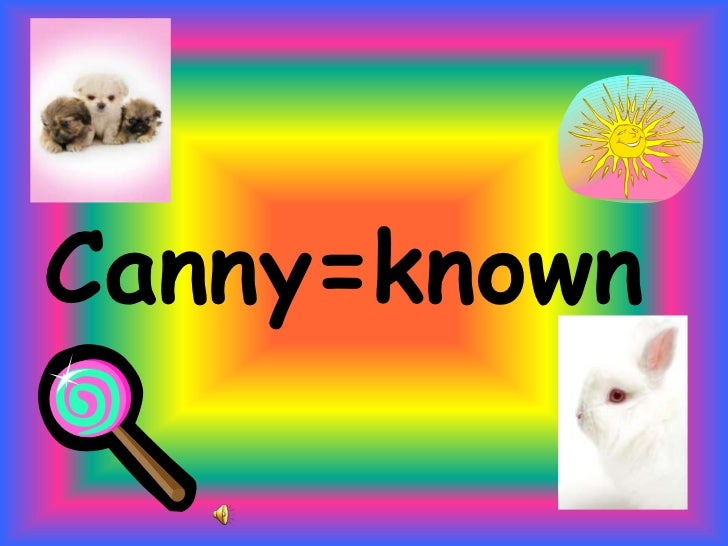 Canny=known<br />
