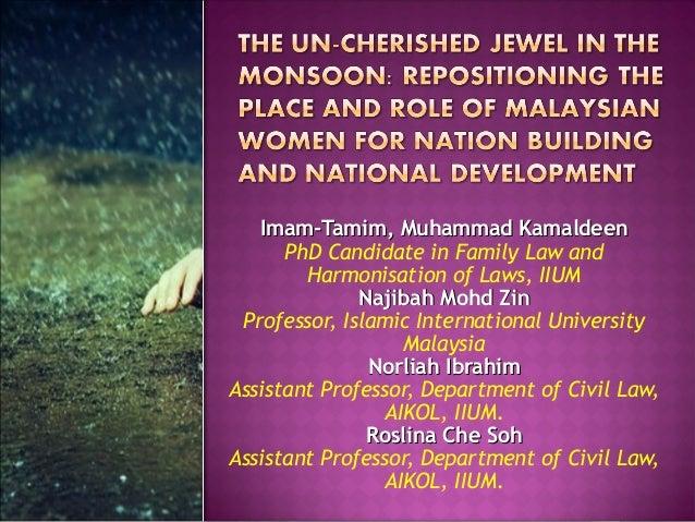 Imam-Tamim, Muhammad Kamaldeen PhD Candidate in Family Law and Harmonisation of Laws, IIUM Najibah Mohd Zin Professor, Isl...