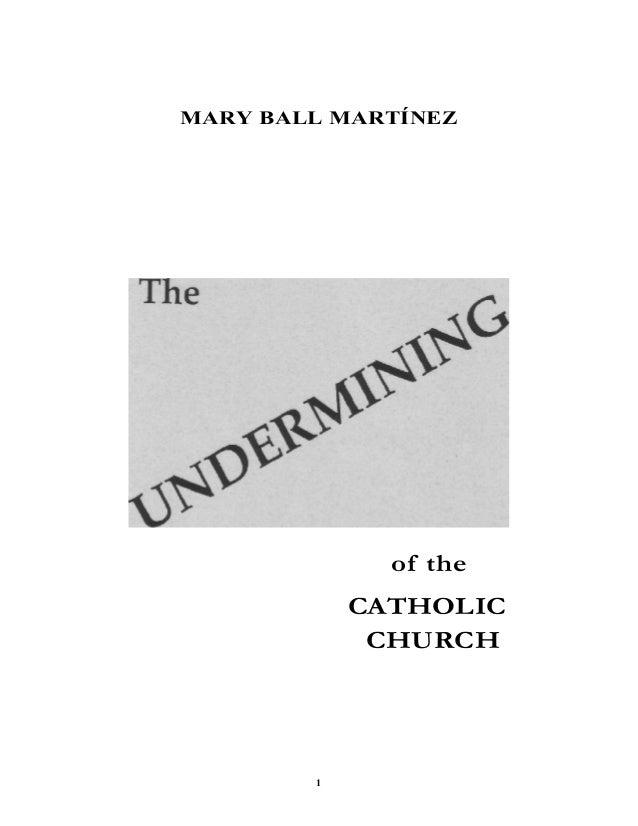 1 MARY BALL MARTÍNEZ of the CATHOLIC CHURCH