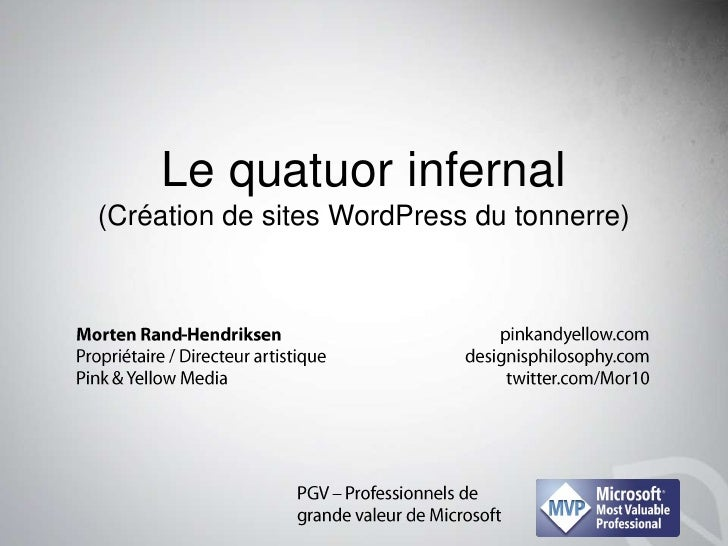 Le quatuor infernal(Création de sites WordPress du tonnerre)<br />pinkandyellow.com<br />designisphilosophy.com<br />twitt...