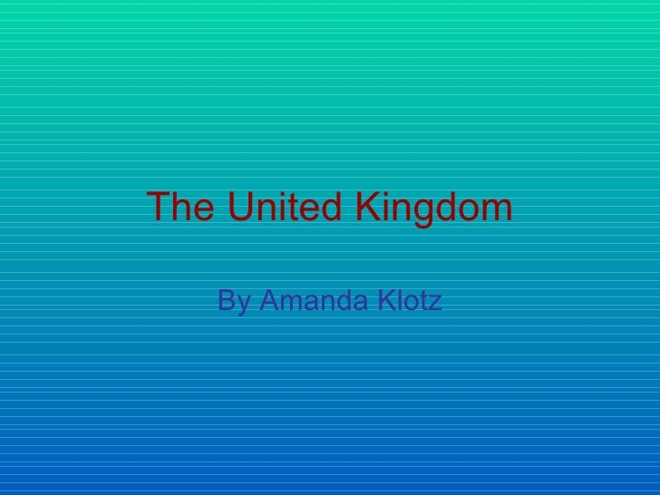 The United Kingdom By Amanda Klotz ... Amazing Design