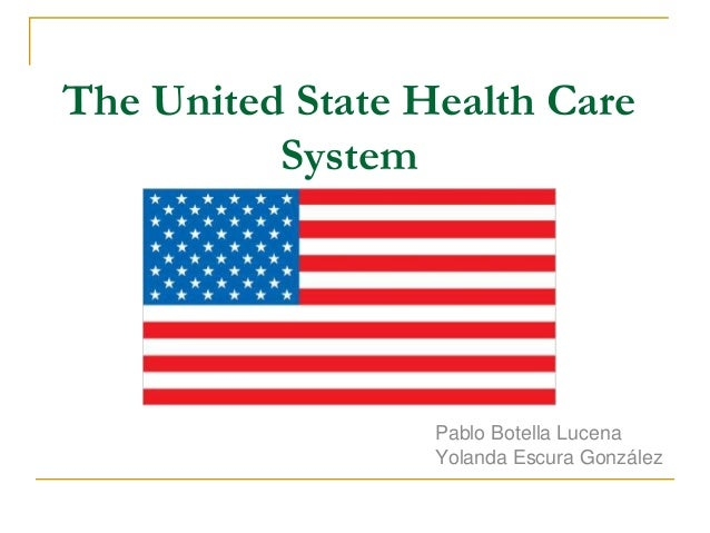 an evaluation of the healthcare system in the united states Evaluation of japan's health care system a cost control   comparisons of the united states and japanese health systems (1990) us  japan.
