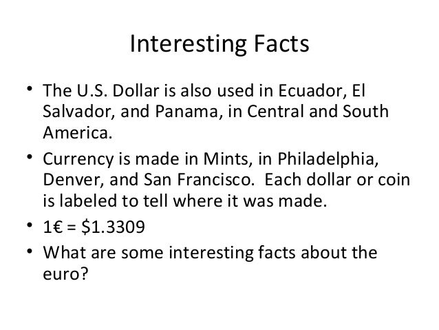 The united states dollar for Interesting fact about america