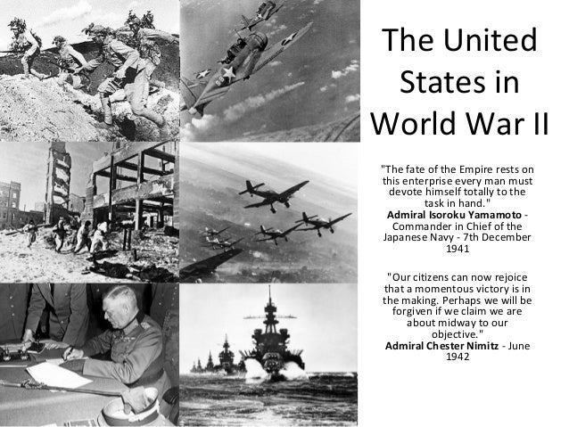 position of united states in the world war ii Debating problems in history should the united states have entered world war ii before the bombing of pearl harbor this lesson developed for the potomac association by.
