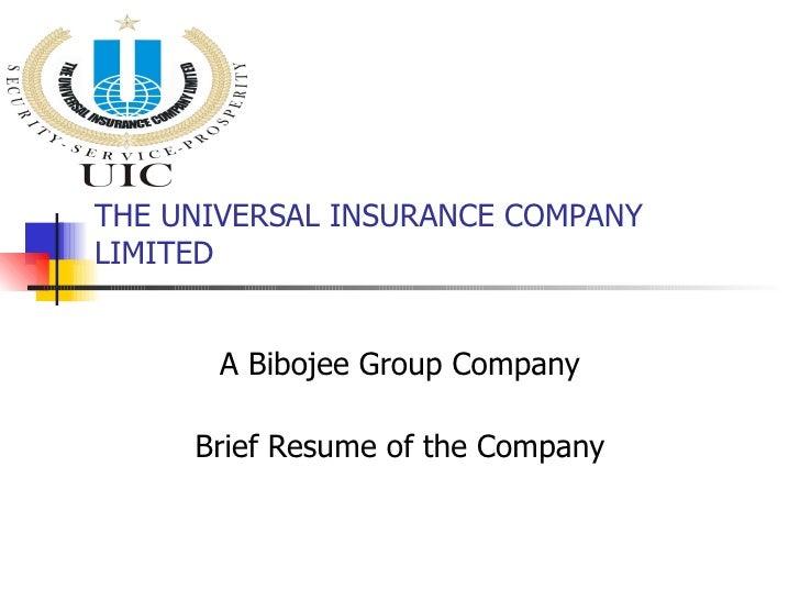 The Universal Insurance Company Ltd