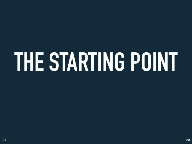 /12  THE STARTING POINT  /50