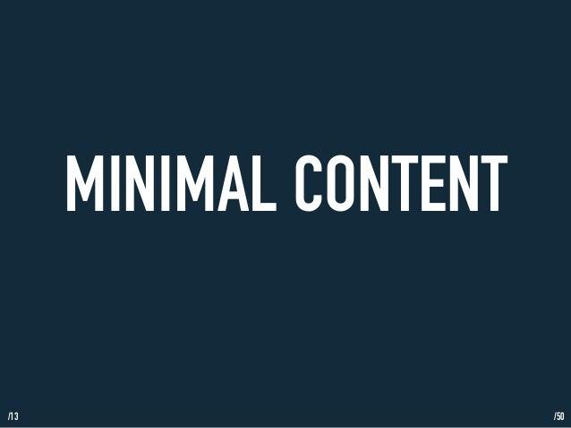 /13  MINIMAL CONTENT  /50