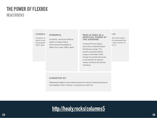 /20  THE POWER OF FLEXBOX  HEALY.ROCKS  http://healy.rocks/columns5  /50