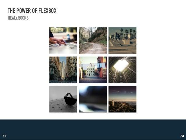 /22  THE POWER OF FLEXBOX  HEALY.ROCKS  /50