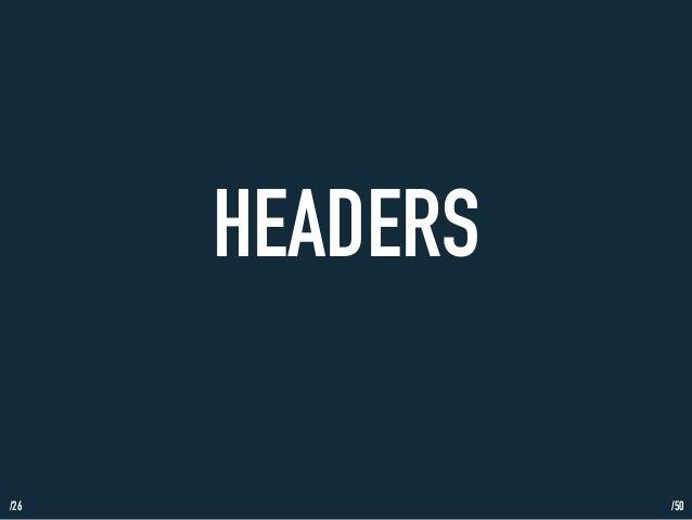 /26  HEADERS  /50