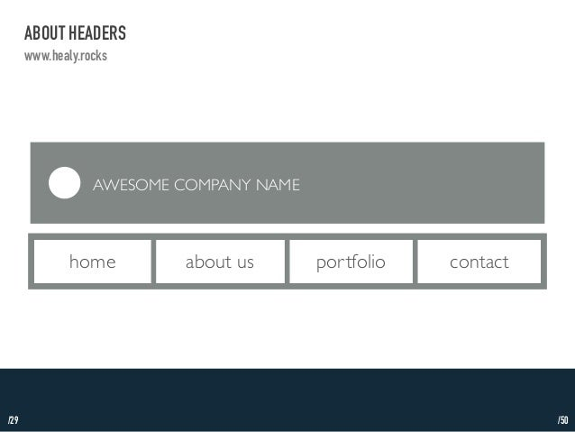 /29  ABOUT HEADERS  www.healy.rocks  AWESOME COMPANY NAME  home about us portfolio contact  /50