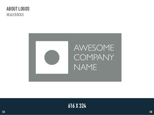/33  ABOUT LOGOS  HEALY.ROCKS  AWESOME  COMPANY  NAME  616 X 324  /50