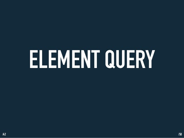 /42  ELEMENT QUERY  /50