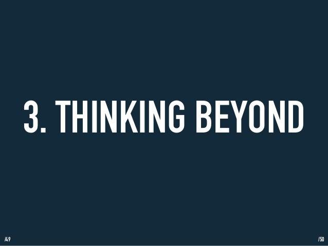/49  3. THINKING BEYOND  /50
