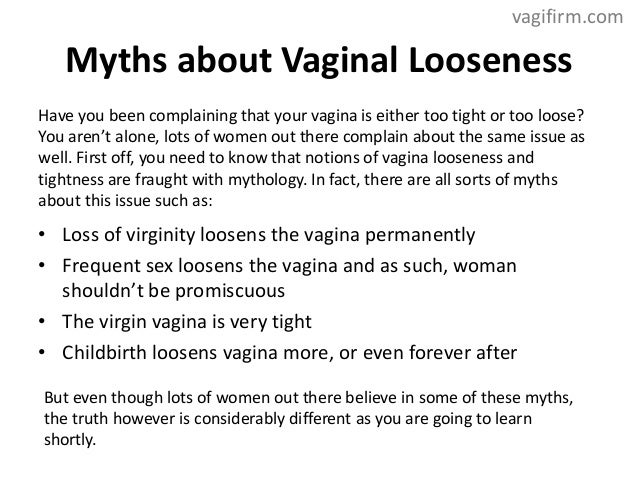 Female loss of virginity and vaginal tightness