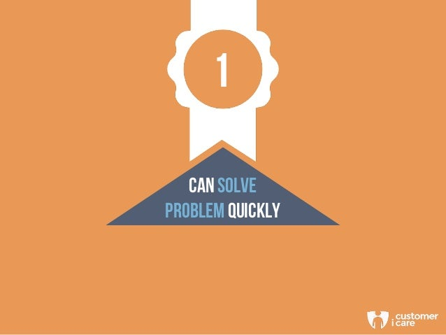 1 CAN SOLVE PROBLEM QUICKLY