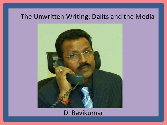 the dalits of india essay To find out more about e-ir essay awards, click here ensuring access to education for the dalits of india has been the greatest challenge for the indian government in diminishing the.