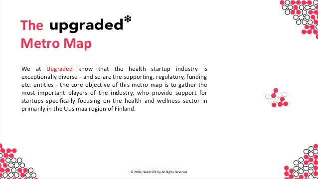 INVESTO R We at Upgraded know that the health startup industry is exceptionally diverse - and so are the supporting, regul...