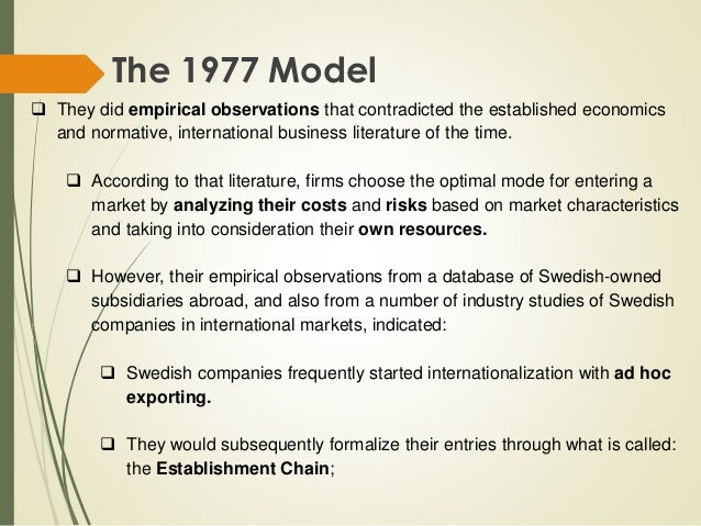uppsala model Introduction 1 graduate business school school of economics and commercial law göteborg university the internationalization process of e-commerce companies.