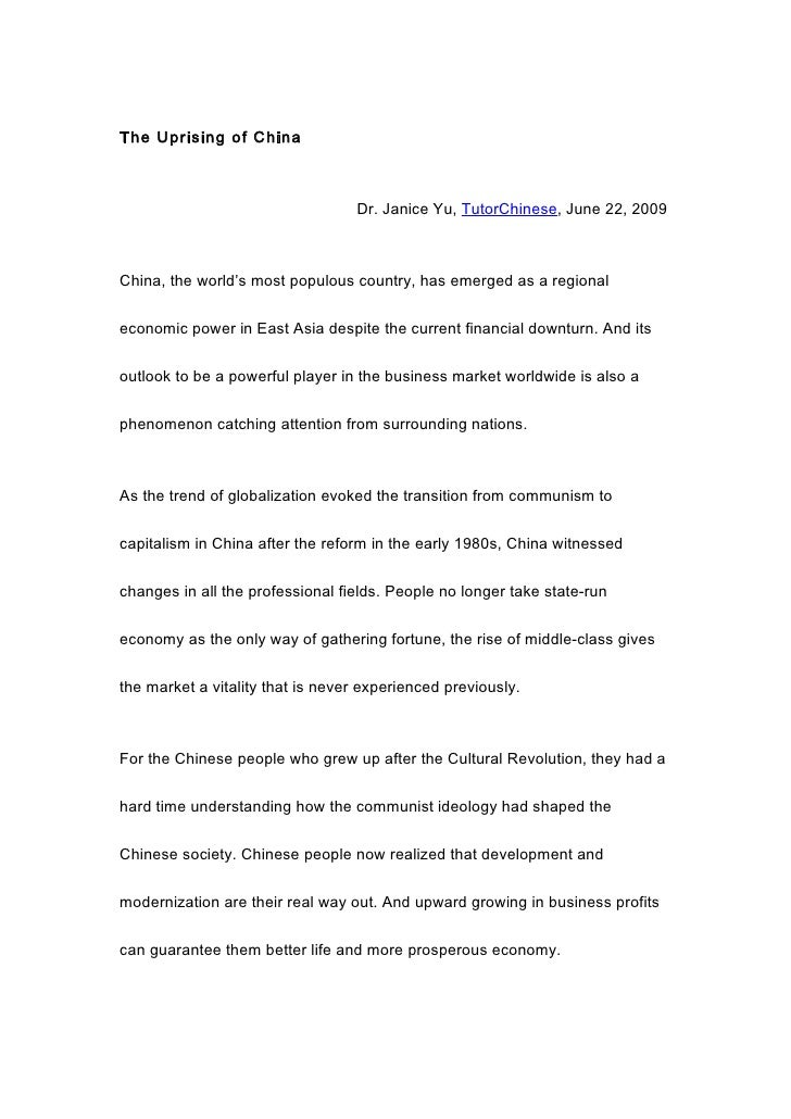 The Uprising of China                                      Dr. Janice Yu, TutorChinese, June 22, 2009    China, the world'...