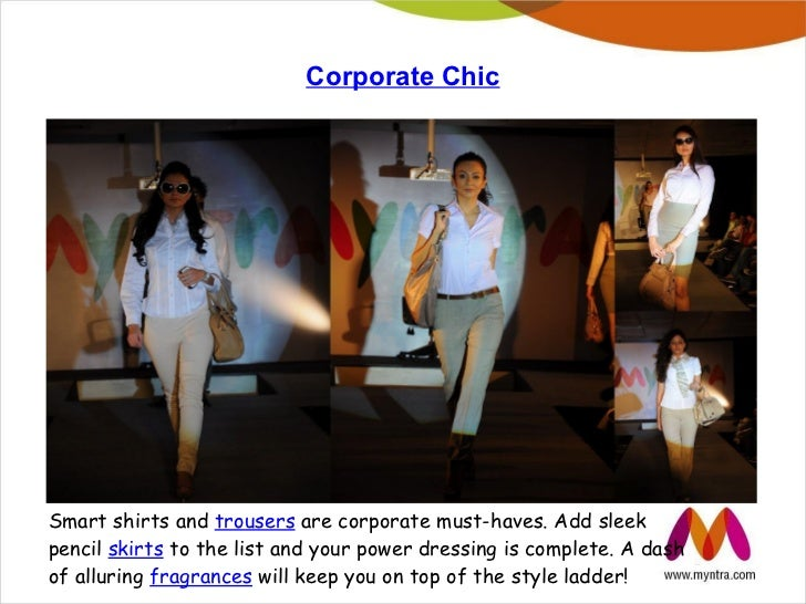 Corporate ChicSmart shirts and trousers are corporate must-haves. Add sleekpencil skirts to the list and your power dressi...