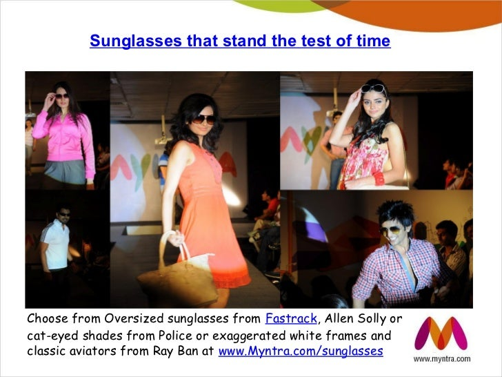 Sunglasses that stand the test of timeChoose from Oversized sunglasses from Fastrack, Allen Solly orcat-eyed shades from P...