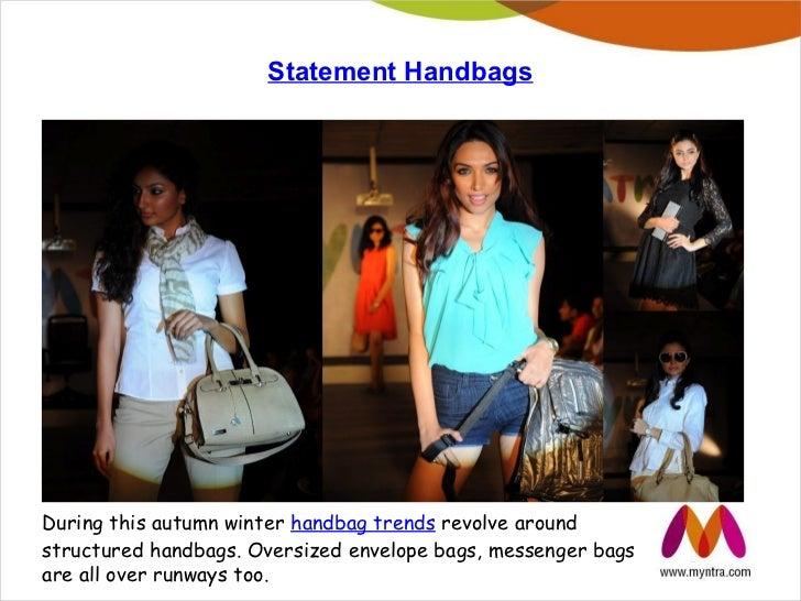 Statement HandbagsDuring this autumn winter handbag trends revolve aroundstructured handbags. Oversized envelope bags, mes...