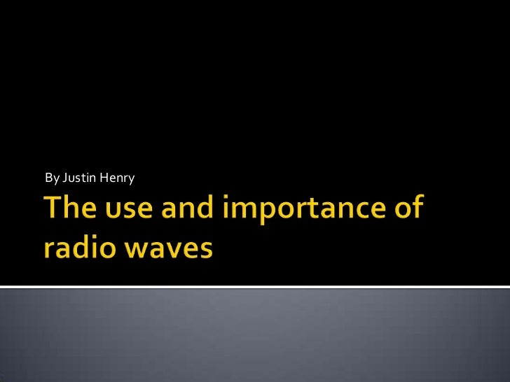 essay radio waves Electromagnetic waves what are electromagnetic waves how are they related and affect physics electromagnetic waves can be described as a wave that.